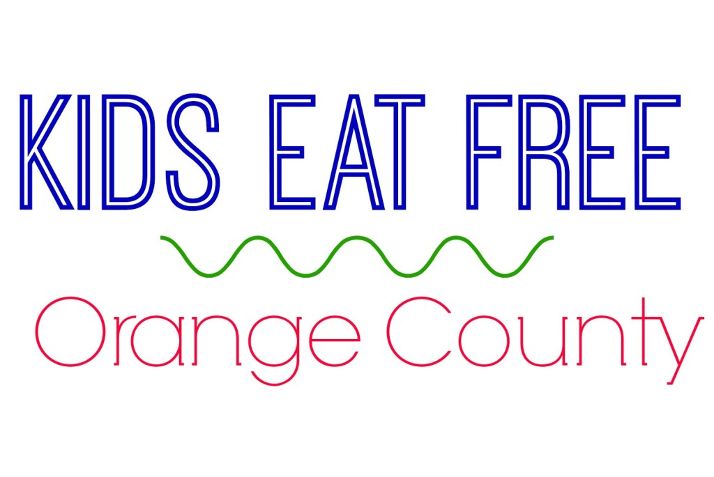 Kids Eat Free Orange County