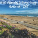 Weekly Events Happening in Orange County: March 16th – 22nd
