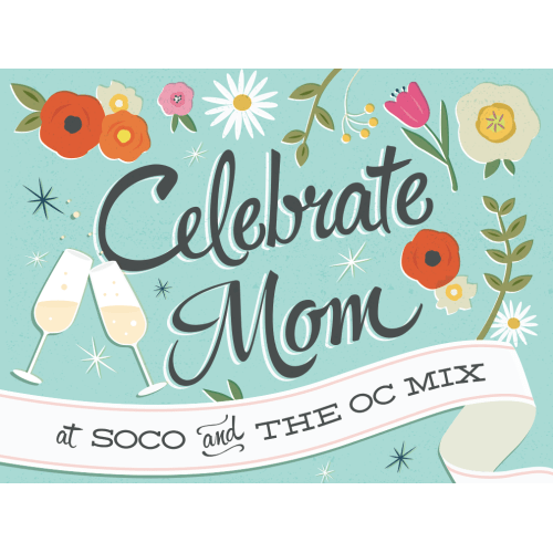 celebrate-mom-oc-mix-soco-65