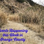 Events Happening This Week in Orange County: May 25th – 31st