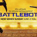 Summer Family Television Series: The BattleBots