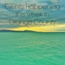 Events Happening This Week in Orange County: June 8th – June 14th