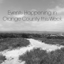 Events Happening in Orange County this Week: June 1st – 7th