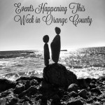 Events Happening This Week in Orange County: November 30th – December 4th