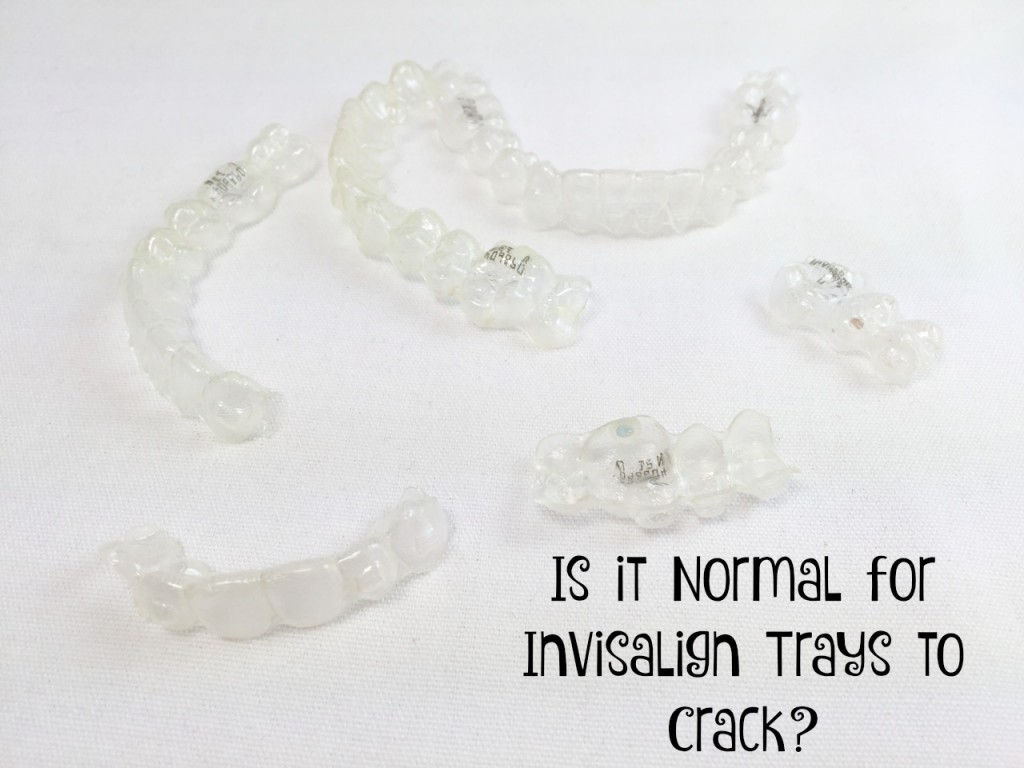 Cracked Invisalign Trays