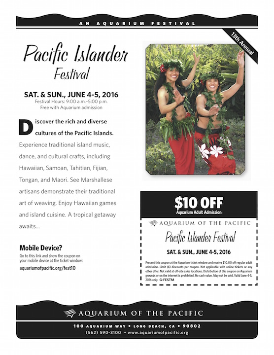 Aquarium of the Pacific Pacific Islander 2016 Discount Coupon