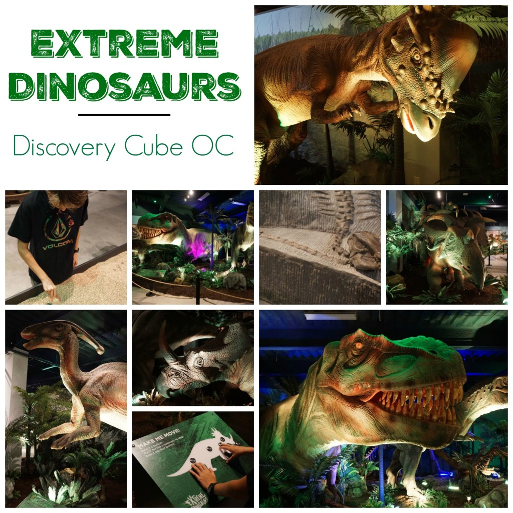 Extreme Dinosaurs at Discovery Cube OC