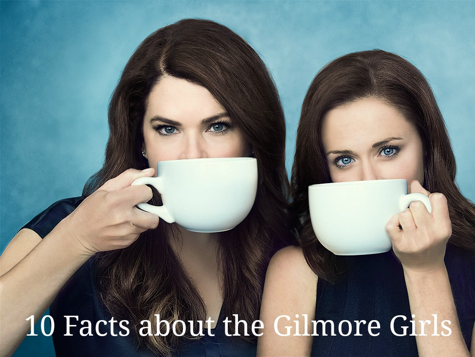 10-facts-about-the-gilmore-girls