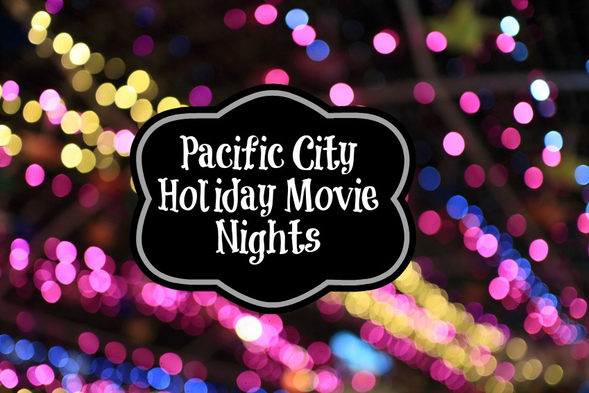 Pacific City Holiday Movie Nights