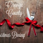 Orange County Christmas Dining 2016