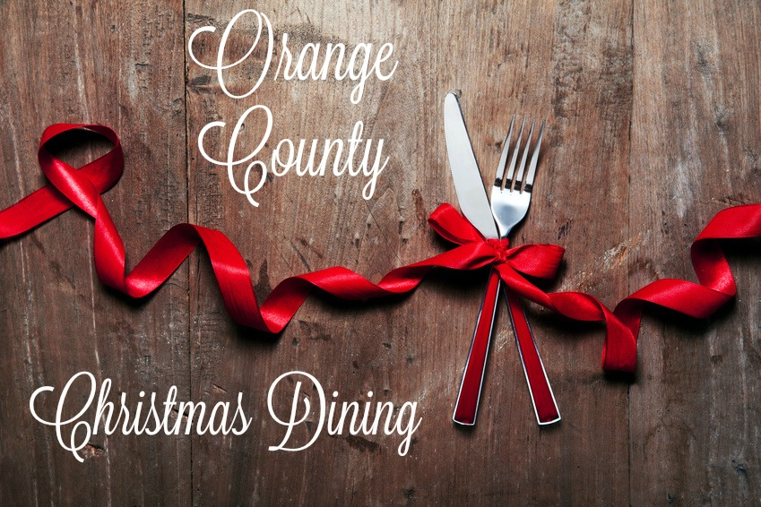 Orange County Christmas Dining Guide