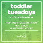 Irvine Spectrum Center Toddler Tuesdays
