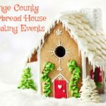 Gingerbread House Decorating Events in Orange County