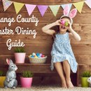 2018 Orange County Easter Dining Guide