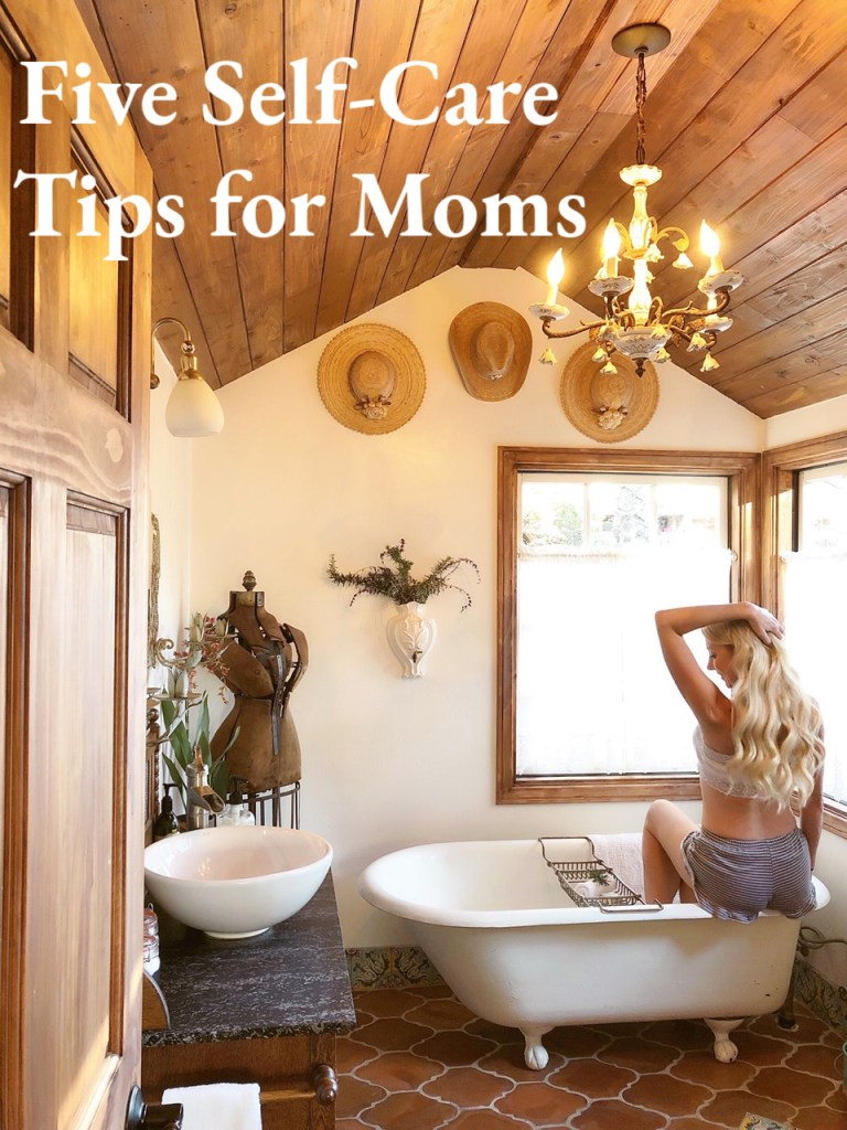 Five Self-Care Tips for Moms