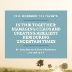 Free Parenting Workshop For Helping Teens During Shelter in Place