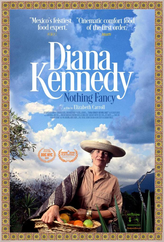 Diana Kennedy Nothing Fancy Film