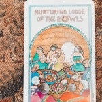 The Medicine Woman Tarot Card Message of the Day: Nurturing Lodge of the Bowls