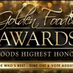 Vote for your OC Faves for the Golden Foodie Awards through August 31st!