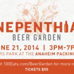 Tickets Available Now for the Nepenthia Beer Garden