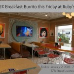 32¢ Breakfast Burrito at Ruby's Diner
