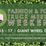 Irvine Spectrum Center Fashion & Food Truck Weekend