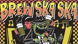 BREW SKA SKA 2021 REVIEW