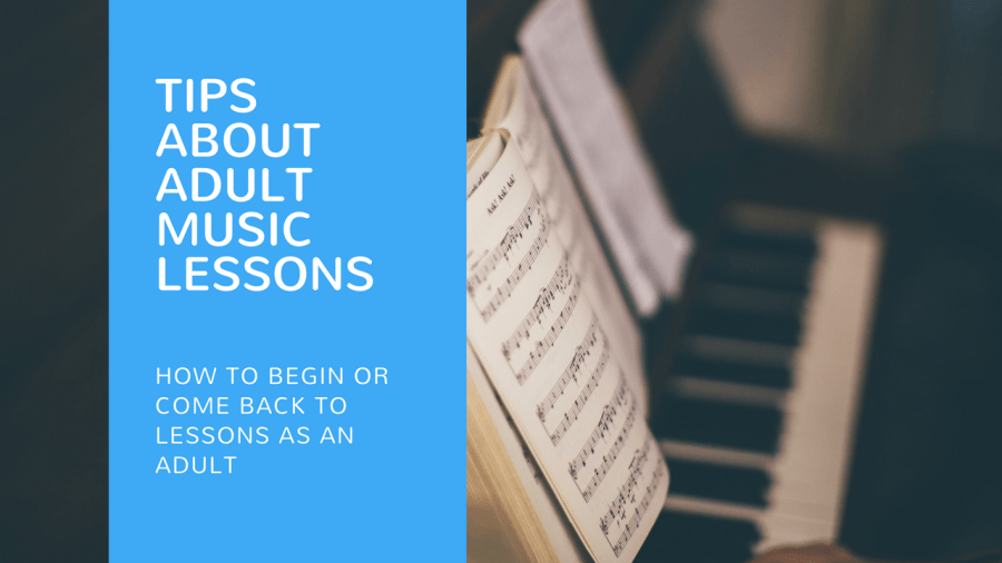 Adult Music Lessons – Tips for being successful!