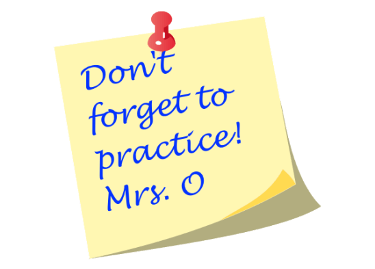 Don't Forget to Practice!