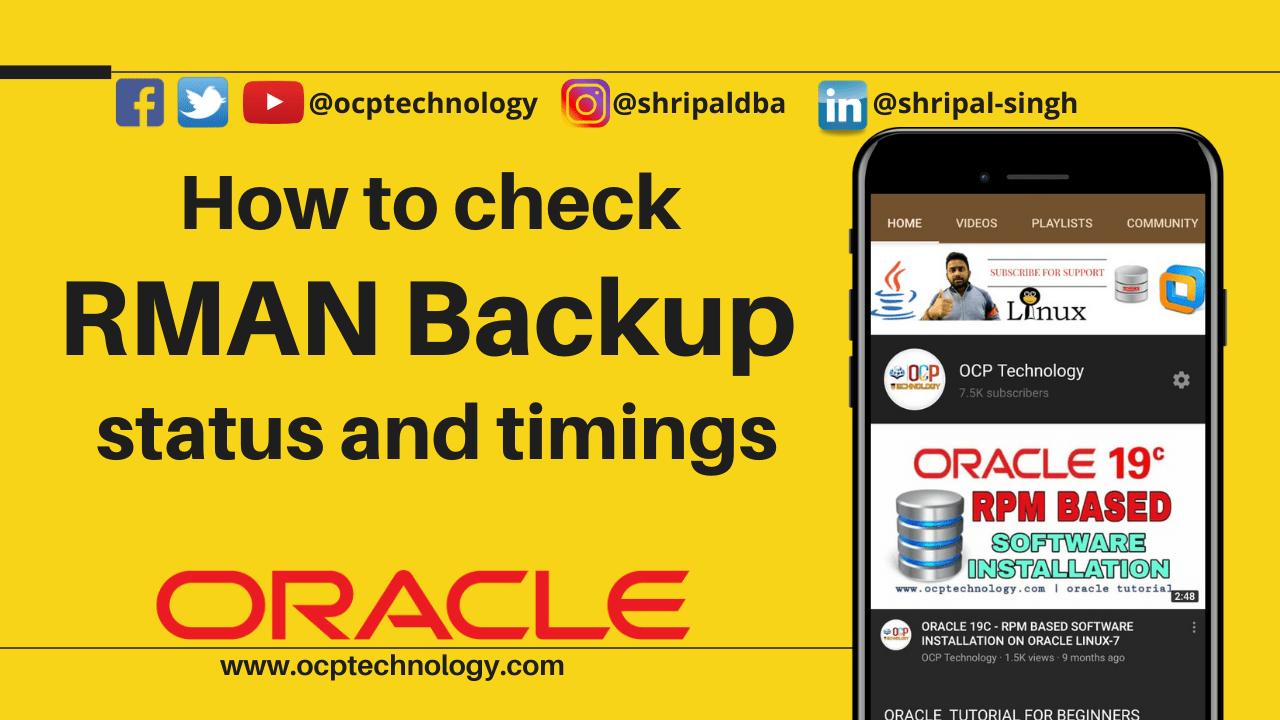 How to check RMAN backup status and timings