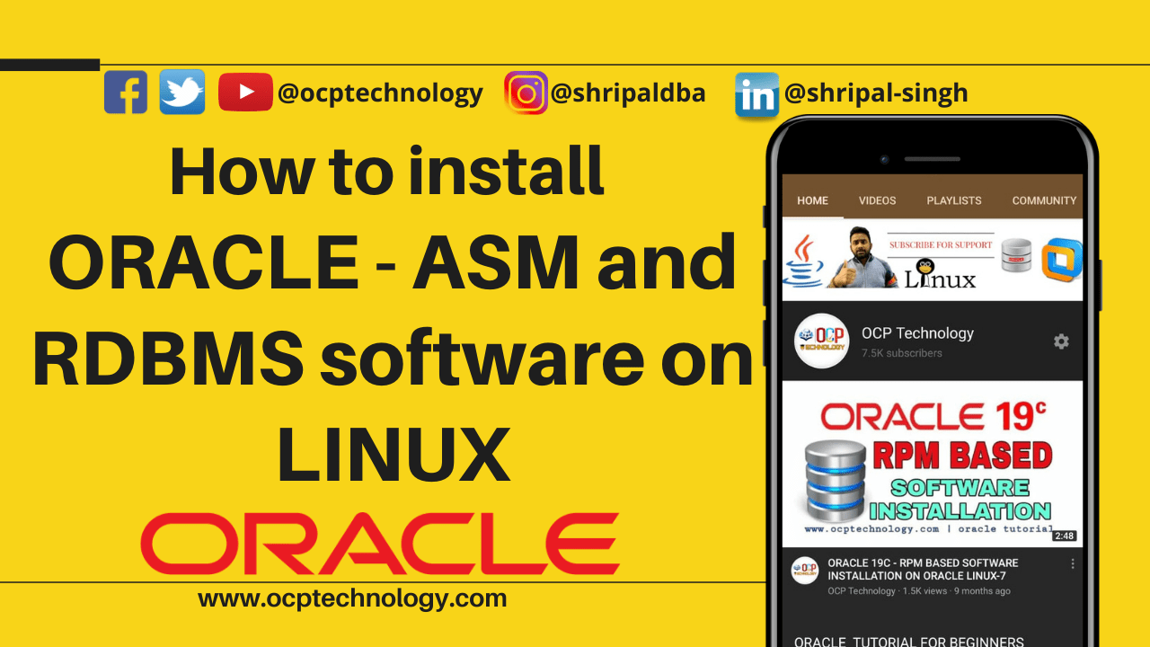 How to install ORACLE ASM and RDBMS software in LINUX