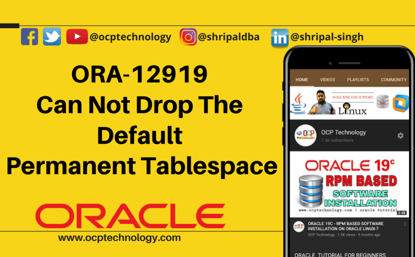 ORA-12919: Can not drop the default permanent tablespace