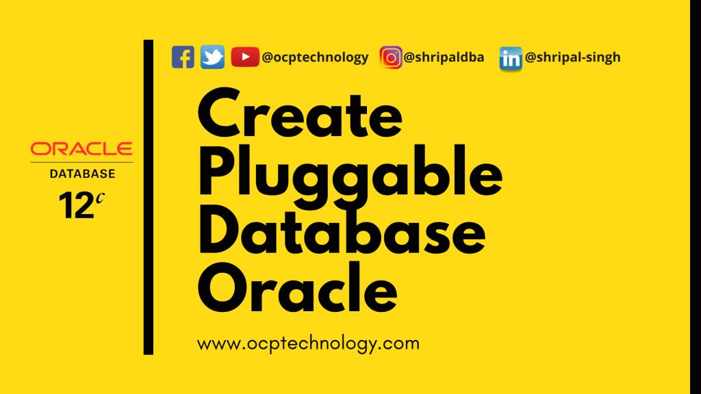 Create Pluggable Database Oracle