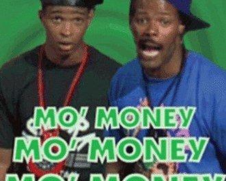 Mo Money, Mo Money, Mo Money ?