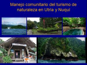 Figure 4. Community management of Nature tourism in Utría y Nuquí