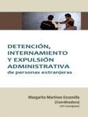 Escamilla, M. (coord). 2015. Detención, internamiento y expulsión administrativa.  Colección Cuadernos Digitales de Formación. Consejo General del Poder Judicial.