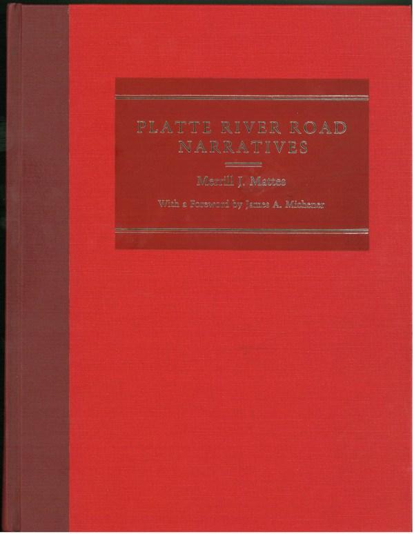 Platte River Road Narratives, by Merrill J. Mattes