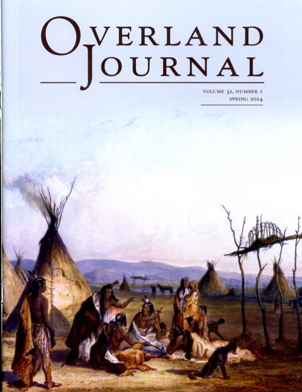 Overland Journal Volume 32 Number 1 Spring 2014