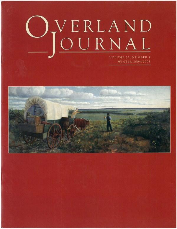 Overland Journal Volume 22 Number 4 Winter 2004/2005