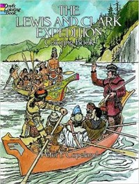 The Lewis and Clark Expedition Coloring Book, illustrated by Peter F. Copeland