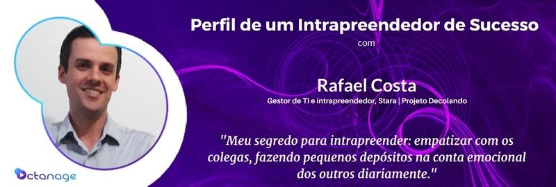 Rafael Costa Stara Projeto Decolando Rio Grande do Sul Nao-Me-Toque Intrapreendedor Intrapreendedorismo Octanage PodCast