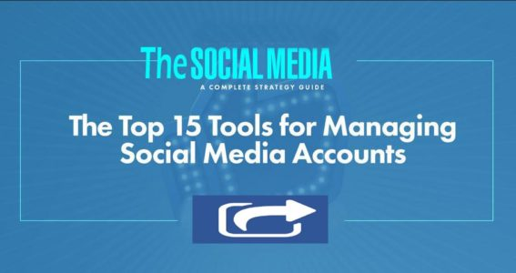 Top 15 Tools for Managing Social Media Accounts 2020