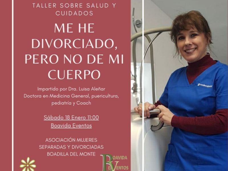 Taller «Me he Divorciado , pero NO de mi cuerpo»
