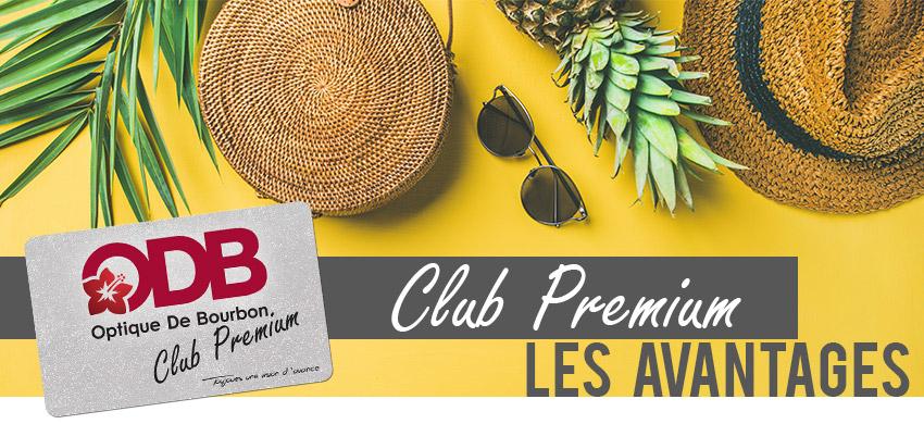 Les avantages de la carte Club Premium d'Optique de Bourbon