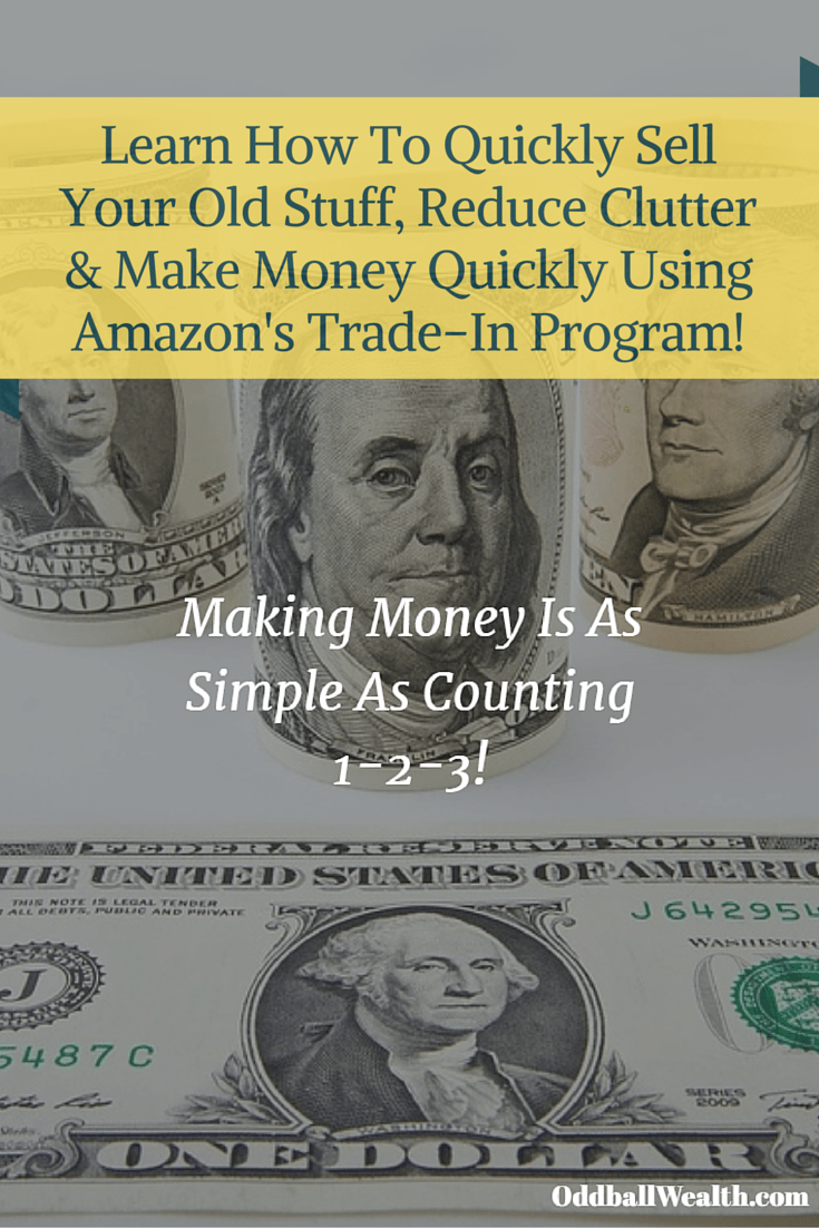 How To Make Money Online Selling Your Used Stuff On Amazon's Trade-In Program