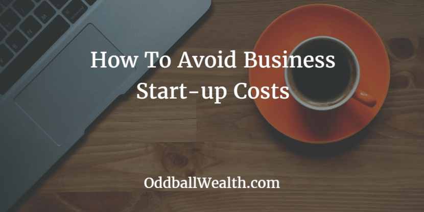 Avoid Business Start Up Expenses