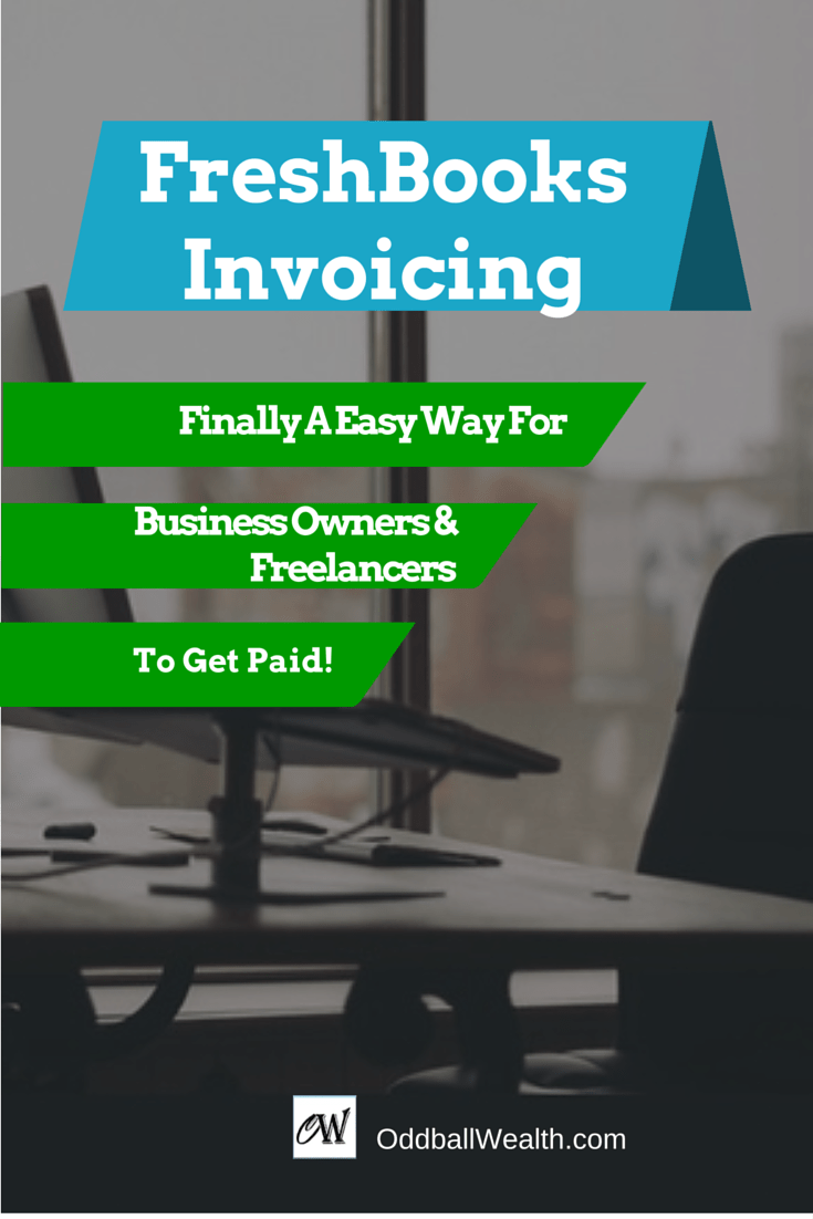 FreshBooks Invoicing: Finally An Easily Way For Small Business Owners and Freelancers To Get Paid