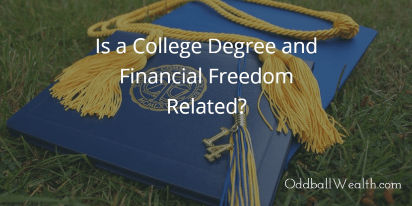 Is a College Degree and Financial Freedom Related?