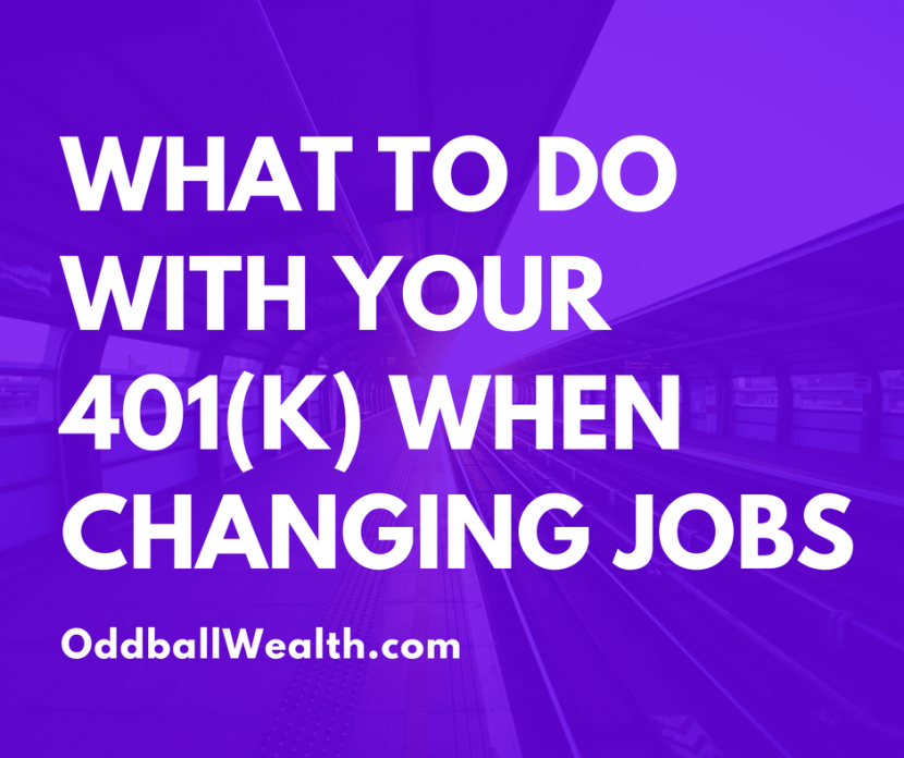 What To Do With Your 401(K) When Changing Jobs