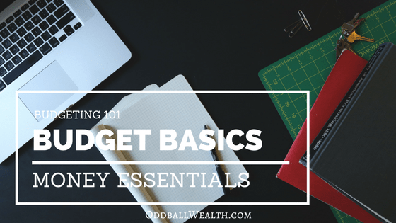 Budgeting 101 and Money Essentials - The budget basics and everything you need to know to get started.